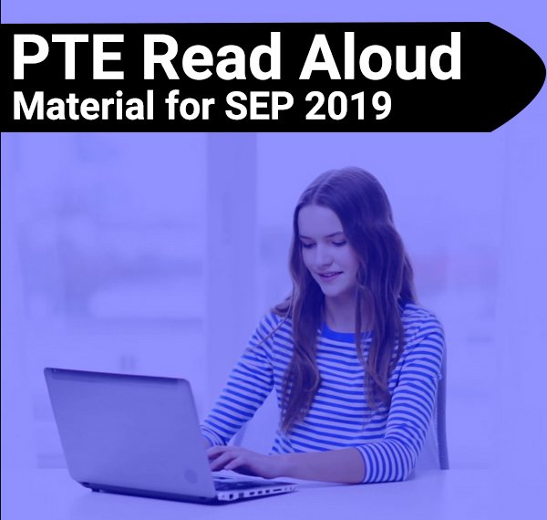 PTE Read Aloud for September 2019