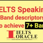IELTS Speaking band descriptors to achieve 7+ band