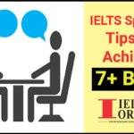 IELTS speakig tips to achieve 7+ band