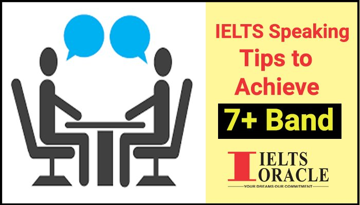 IELTS Speaking tips to score 7+ Band
