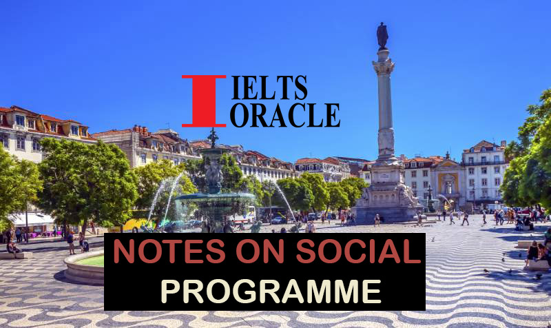 IELTS Listening- Notes on Social Programme