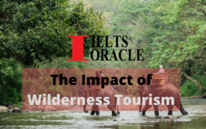 IELTS Reading-The Impact of Wilderness Tourism