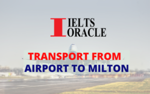 IELTS Listening-Transport from Airport to Milton