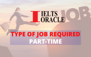 IELTS Listening-Type of job required: Part-time