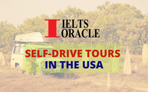 IELTS Listening-Self-Drive Tours In The USA