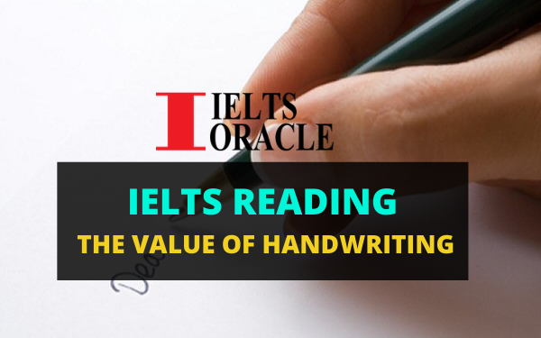 Ielts Reading-The value of handwriting | IELTS reading The value of handwriting with answers