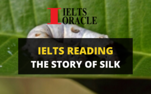 Ielts Reading-The story of silk