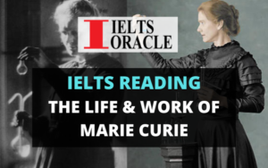 Ielts Reading- The Life & Work of Marie Curie