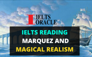 IELTS reading Marquez and magical realism