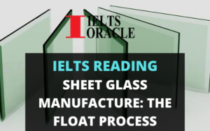 Ielts Reading- Sheet Glass Manufacture: The Float Process