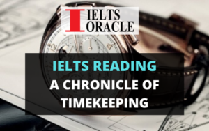 Ielts Reading- A Chronicle of Timekeeping