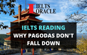 Ielts Reading-Why pagodas don't fall down