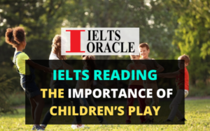 Ielts Reading-The importance of children's play