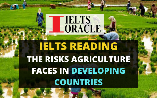Ielts Reading-The risks agriculture faces in developing countries   IELTS readingThe risks agriculture faces in developing countries with answers