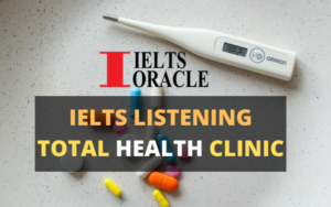 Ielts Listening-TOTAL HEALTH CLINIC