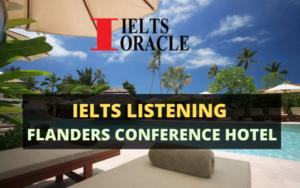 IELTS Listening Flanders Conference Hotel