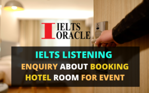 IELTS Listening Enquiry about booking hotel room for event