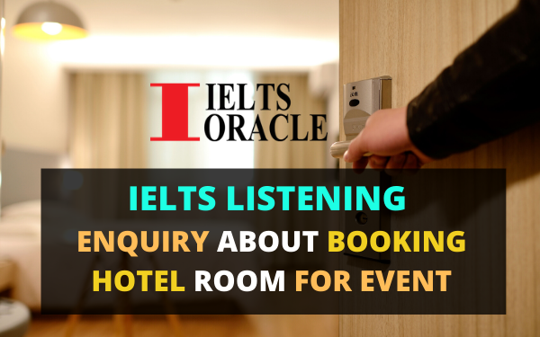 IELTS Listening Enquiry about booking hotel room for event | Cambridge 14 Test 4