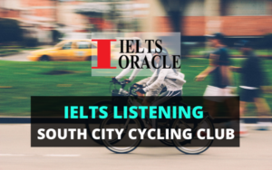 IELTS Listening South city cycling club
