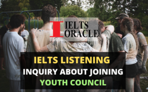 IELTS Listening Inquiry about joining youth council
