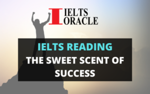 IELTS reading The Sweet scent of success