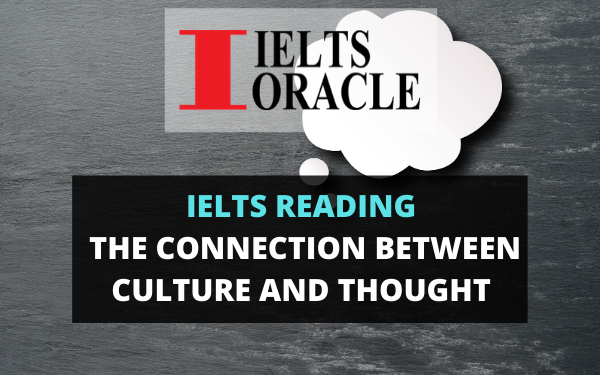 Ielts Reading The Connection Between Culture and Thought