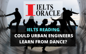 IELTS Reading Could urban engineers learn from dance